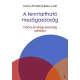 A fenntartható mezőgazdaság 1. – Dánia és Magyarország példája (2017) (DRMZ)